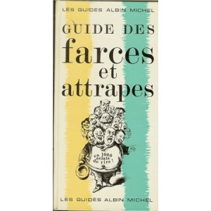 GUIDE DES FARCES ET ATTRAPES (A. DE CRAC)