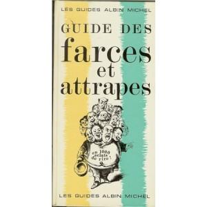 GUIDE DES FARCES ET ATTRAPES (A. DE CRAC)