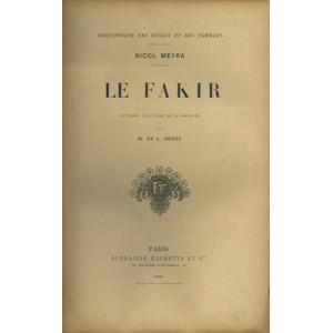 LE FAKIR (Nicol MEYRA)