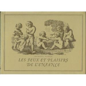 JEUX ET PLAISIRS DE L'ENFANCE (Jaques STELLA)