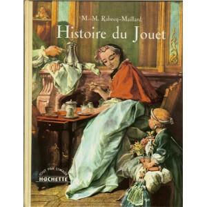 HISTOIRE DU JOUET (M.-M. RABECQ-MAILLARD)