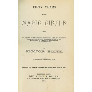 FIFTY YEARS IN THE MAGIC CIRCLE (SIGNOR BLITZ )