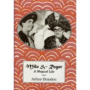 MILO & ROGER – A MAGICAL LIFE (Arthur Brandon)