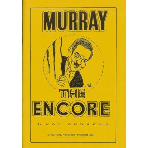 MURRAY THE ENCORE (Val Andrews)