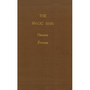THE MAGIC MAN (Herman Hanson & John U. Zweers)