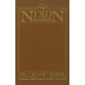 THE NIXON MANUSCRIPT IN BOOK FORM (Frederic Rickard, Glendale, California)