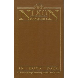 THE NIXON MANUSCRIPT IN BOOK FORM (Frederic Rickard, Glendale, California)