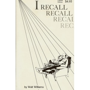 I RECALL (Walt Williams)