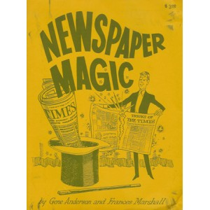 NEWSPAPER MAGIC (Gene Anderson & Frances Marshall)