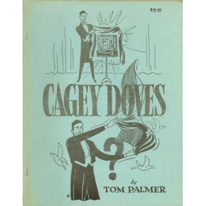 CAGEY DOVES (Tom Palmer)