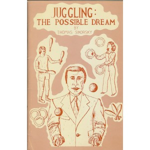 JUGGLING : THE POSSIBLE DREAM (Thomas SIKORSKY)
