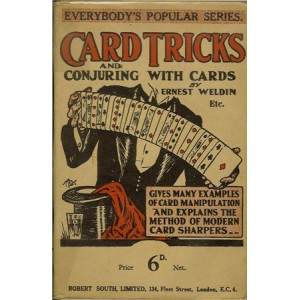 CARD TRICKS AND CONJURING WITH CARDS (Ernest WELDIN)