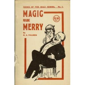 MAGIC MADE MERRY (H. A. Palmer)