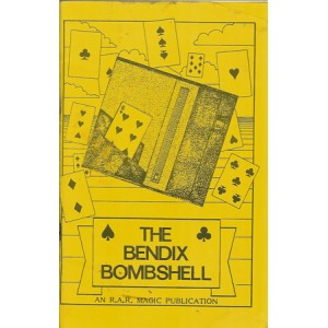 THE BENDIX BOMBSHELL (Roy Roth)