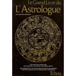 LE GRAND LIVRE DE L'ASTROLOGIE (Jean-Pierre NICOLA)
