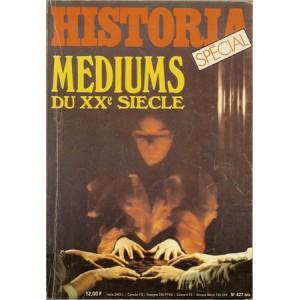 HISTORIA SPECIAL – MEDIUMS DU XXe SIECLE