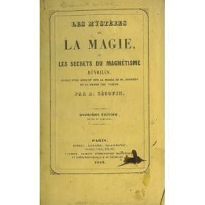TROIS LIVRES SUR LA MAGIE, LE MAGNETISME ET LES MANIFESTATIONS SPIRITES RELIES ENSEMBLE