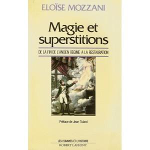 MAGIE ET SUPERSTITIONS (Eloïse MOZZANI)