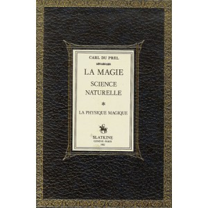 LA MAGIE SCIENCE NATURELLE (Carl DU PREL)