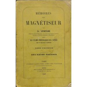 MEMOIRES D'UN MAGNETISEUR – Tome premier (Ch. LAFONTAINE)