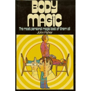 BODY MAGIC ( John Fisher)