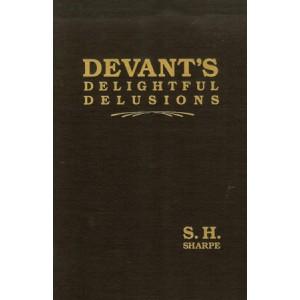 DEVANT'S DELIGHTFUL DELUSIONS (S.H. SHARPE)