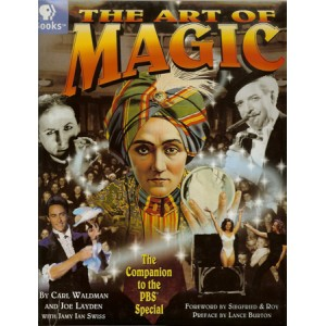 THE ART OF MAGIC (WALDMAN Carl, LAYDEN Joe, SWISS Jamy Ian)