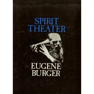SPIRIT THEATER (Eugene BURGER)