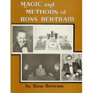 MAGIC AND METHODS OF ROSS BERTRAM