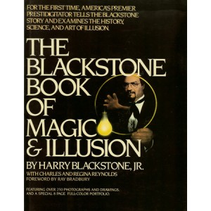 THE BLACKSTONE BOOK OF MAGIC & ILLUSION (BLACKSTONE, JR. Harry with Charles and Regina REYNOLDS)
