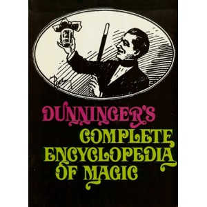 DUNNINGER'S COMPLETE ENCYCLOPEDIA OF MAGIC (Joseph DUNNINGER)
