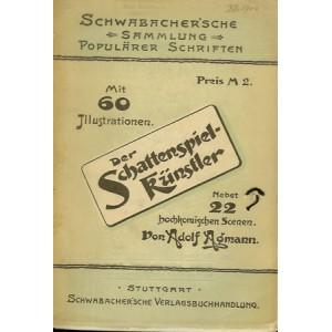 DER SCHATTENSPIEL-KÜNSTLER (Adolf AGMANN)