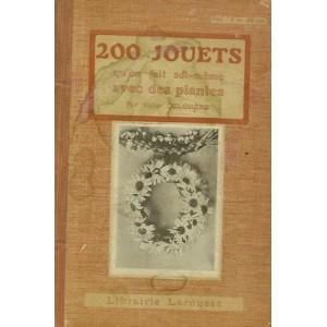 200 JOUETS QU'ON FAIT SOI-MÊME AVEC DES PLANTES (Victor DELOSIERE)