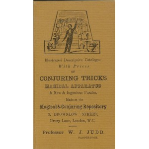 ILLUSTRATED DESCRIPTIVE CATALOGUE WITH PRICES OF CONJURING TRICKS MAGICAL APPARATUS (Professor W. J. JUDD)