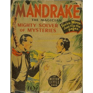 MANDRAKE THE MAGICIAN - MIGHTY SOLVER OF MYSTERIES (FALK Lee, DAVIS Phil)