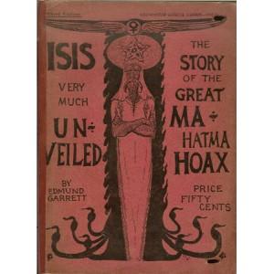 ISIS VERY MUCH UNVEILED (Edmund GARRETT)
