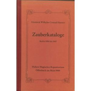 ZAUBERKATALOGE – Berlin 1904 bis 1907 (Friedrich Wilhelm Conrad HORSTER)