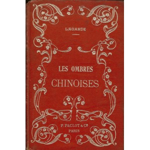 LES OMBRES CHINOISES (LAGARDE)