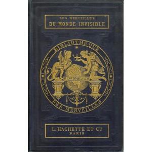 LES MERVEILLES DU MONDE INVISIBLE (WILFRID DE FONVIELLE)