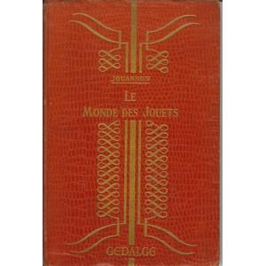 LE MONDE DES JOUETS (Edmond JOUANNON)