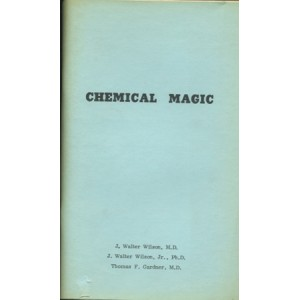 CHEMICAL MAGIC (WILSON J. Walter, WILSON J. Walter Jr., GARDNER Thomas F.)