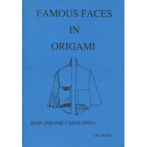 FAMOUS FACES IN ORIGAMI (Jean Jérôme CASALONGA)