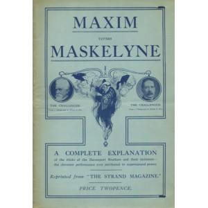 MAXIM versus MASKELYNE