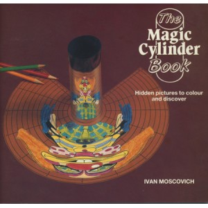 THE MAGIC CYLINDER BOOK (Ivan MOSCOVICH)