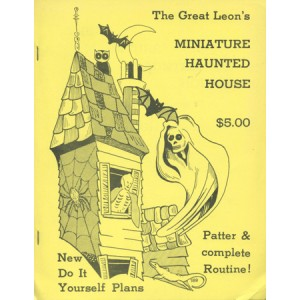 THE GREAT LEON'S THE MINIATURE HAUNTED HOUSE