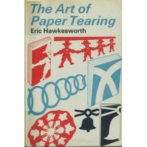 THE ART OF PAPER TEARING (Eric HAWKESWORTH)