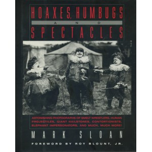 HOAXES, HUMBUGS AND SPECTACLES (Mark SLOAN)
