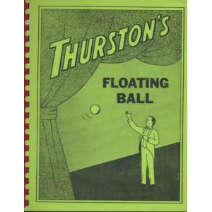 THE HOWARD THURSTON FLOATING BALL ROUTINE (Herman HANSON)