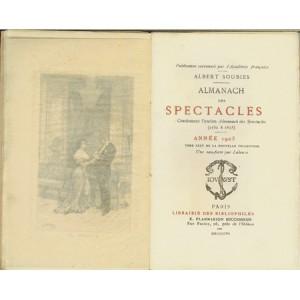 ALMANACH DES SPECTACLES CONTINUANT L'ANCIEN ALMANACH DES SPECTACLES (1752 À 1815) - Albert SOUBIES