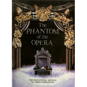 THE PHANTOM OF THE OPERA – THE SENSATIONAL MUSICAL IN THREE DIMENSIONS